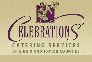 Celebrations Catering Services of King and Snohomish Counties